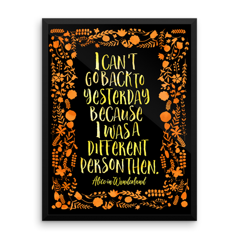 I can't go back to yesterday... Alice in Wonderland Quote Art Print - LitLifeCo.