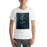 I chose you and you chose me. Julian Blackthorn Quote Unisex Short Sleeved Shirt