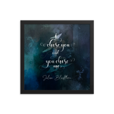 I chose you and you chose me. Julian Blackthorn Quote Art Print