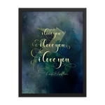 I love you... Livvy Blackthorn Quote Art Print - LitLifeCo.
