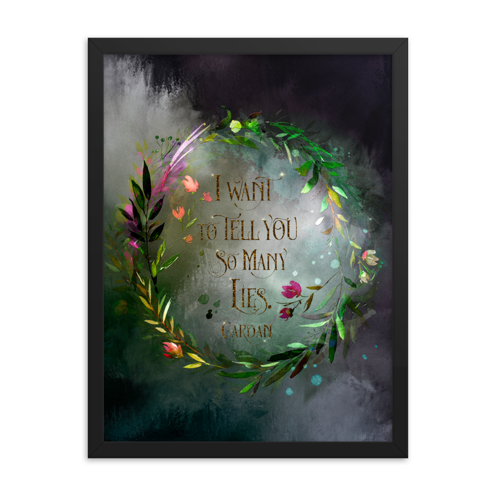 I want to tell you so many lies. Cardan Quote Art Print - LitLifeCo.
