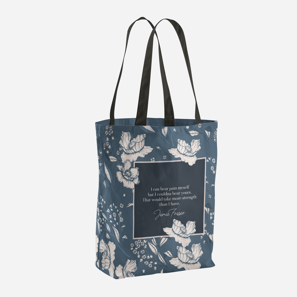 I can bear pain myself... Jamie Fraser Quote Tote Bag