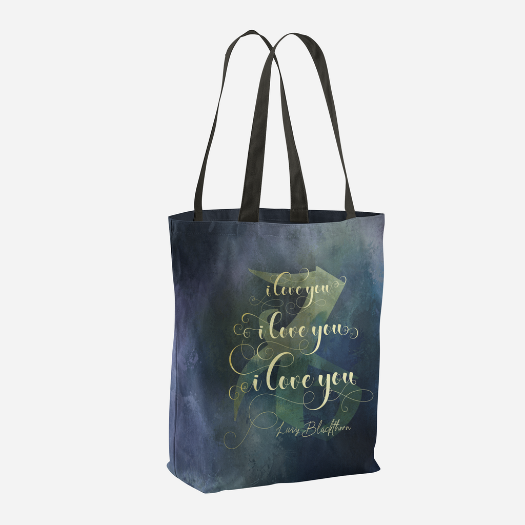 I love you... Livvy Blackthorn Quote Tote Bag - LitLifeCo.