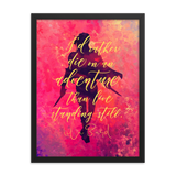 I'd rather die on an adventure... A Darker Shade of Magic Quote Art Print