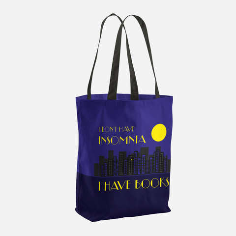 I DON'T HAVE INSOMNIA Tote Bag - LitLifeCo.