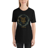 Instead of being afraid... The Cruel Prince Quote Unisex Short Sleeved Shirt