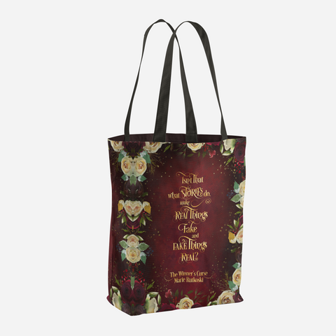 Isn't that what stories do... The Winner's Curse Quote Tote Bag