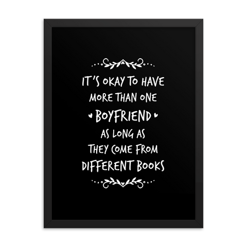 It's okay to have more than one boyfriend... Art Print - LitLifeCo.