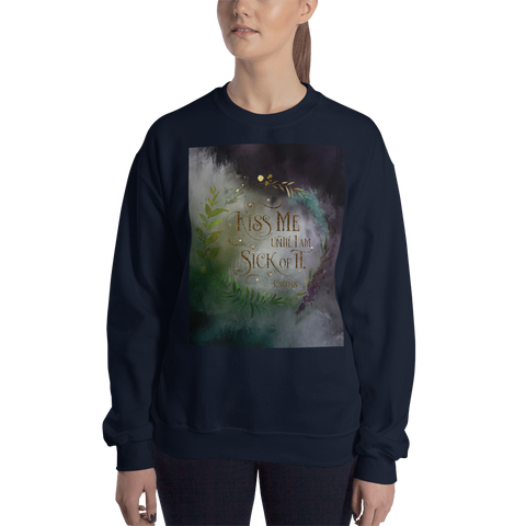 Kiss me... Cardan Quote Unisex Sweatshirt