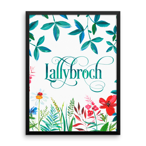 LALLYBROCH in Bloom Art Print