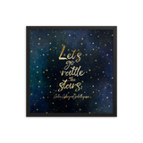 Let's go rattle the stars. Throne of Glass Quote Art Print