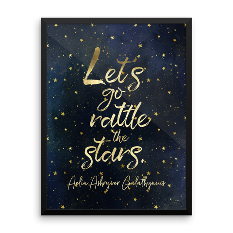 Let's go rattle the stars. Throne of Glass Quote Art Print - LitLifeCo.