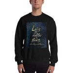 Let's go rattle the stars. Empire of Storms (Throne of Glass Series) Quote Unisex Sweatshirt - LitLifeCo.
