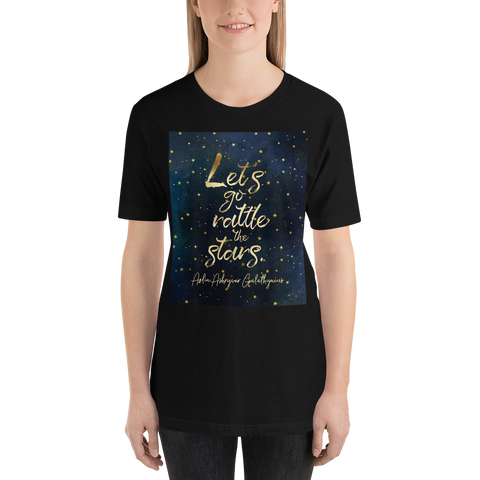 Let's go rattle the stars. Throne of Glass Quote Unisex Short Sleeved Shirt - LitLifeCo.
