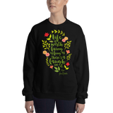 Life is worth living... Anne of Green Gables Quote Unisex Sweatshirt