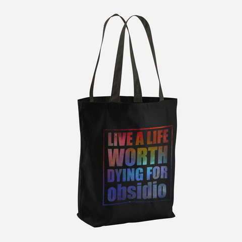 Live a life worth dying for. Obsidio Quote Tote Bag - LitLifeCo.