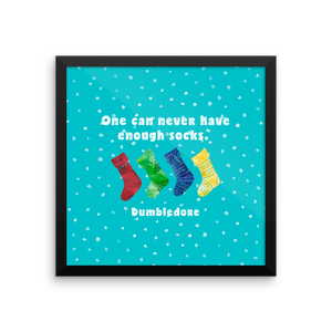 One can never have enough socks. Dumbledore Quote Art Print - LitLifeCo.