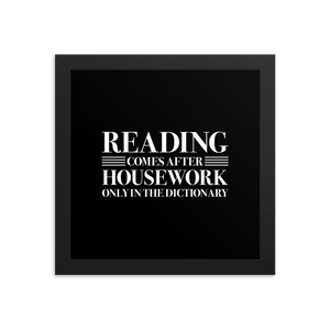 READING COMES AFTER HOUSEWORK Art Print - LitLifeCo.