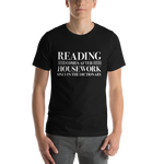 READING COMES AFTER HOUSEWORK Unisex Short Sleeved Shirt - LitLifeCo.