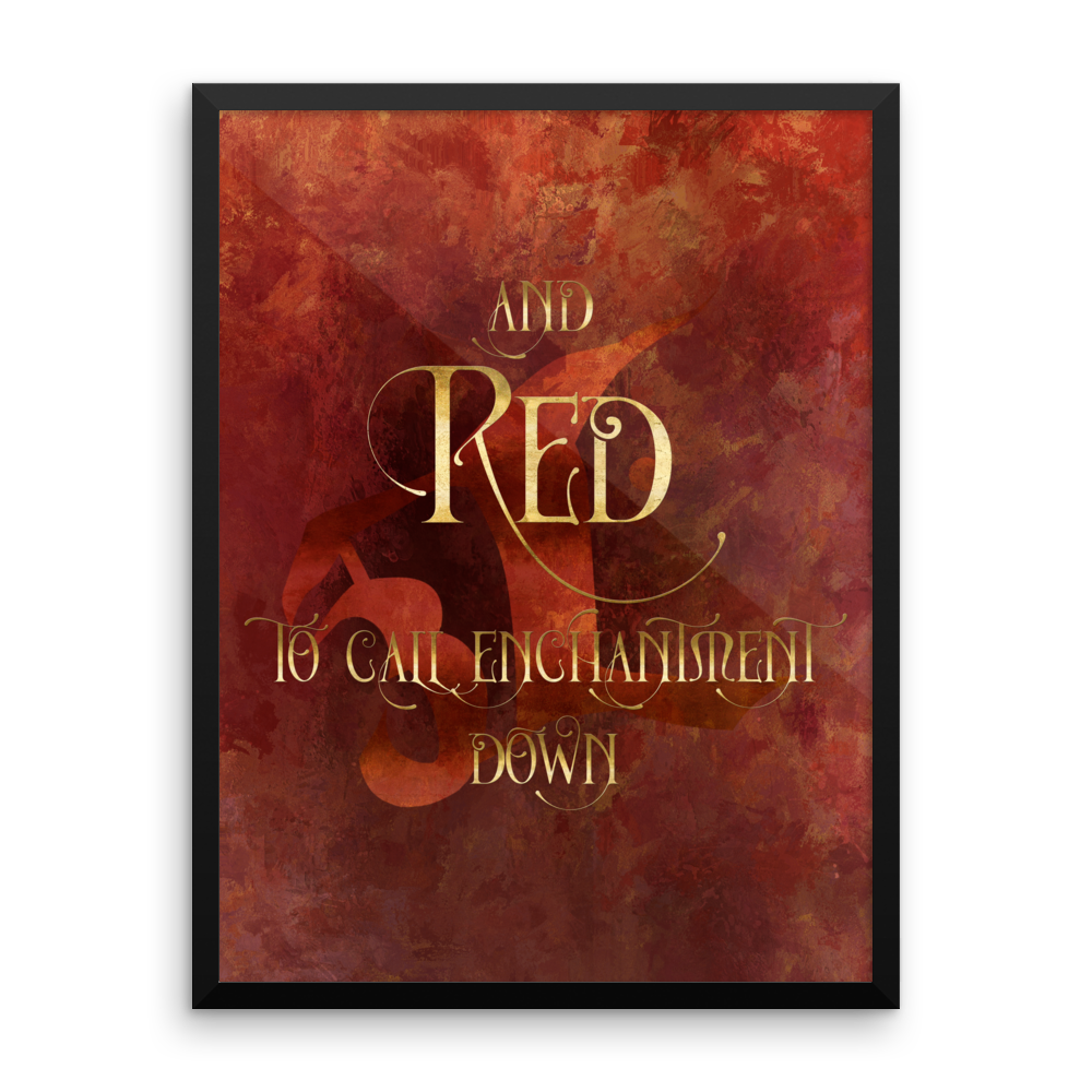 And RED to call enchantment down. Shadowhunter Children's Rhyme Quote Art Print