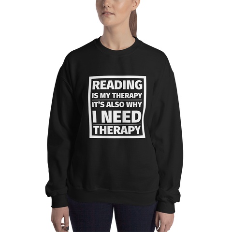 Reading is My Therapy Unisex Sweatshirt - LitLifeCo.