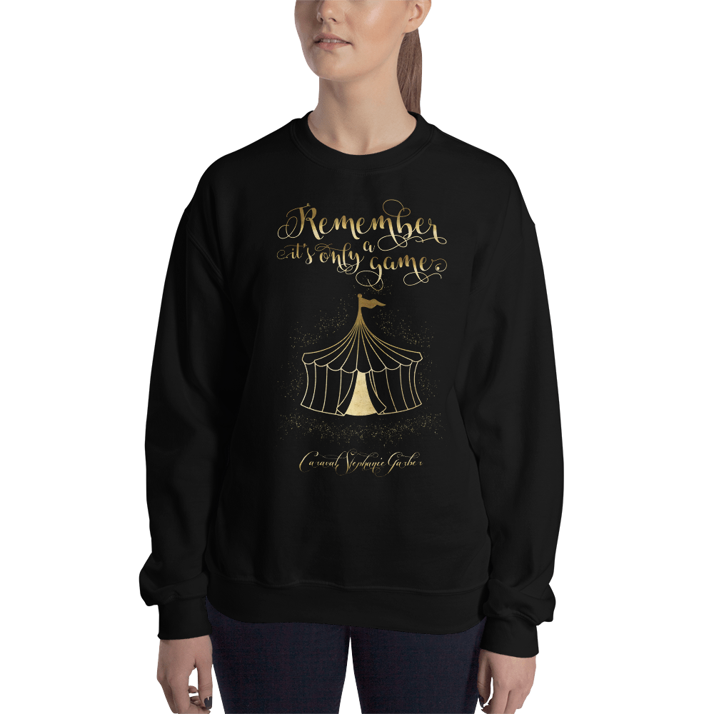 Remember, it's only a game. Caraval Quote Unisex Sweatshirt - LitLifeCo.
