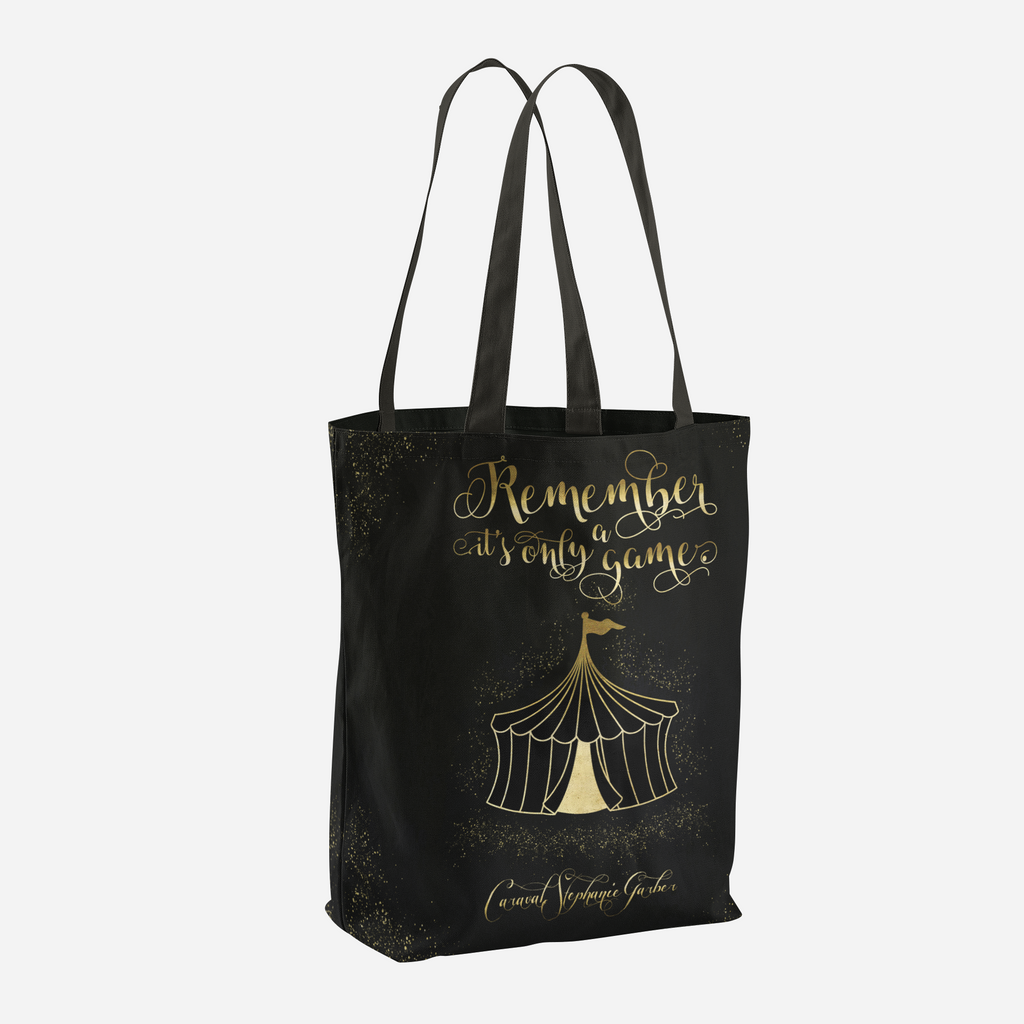 Remember, it's only a game. Caraval Quote Tote Bag