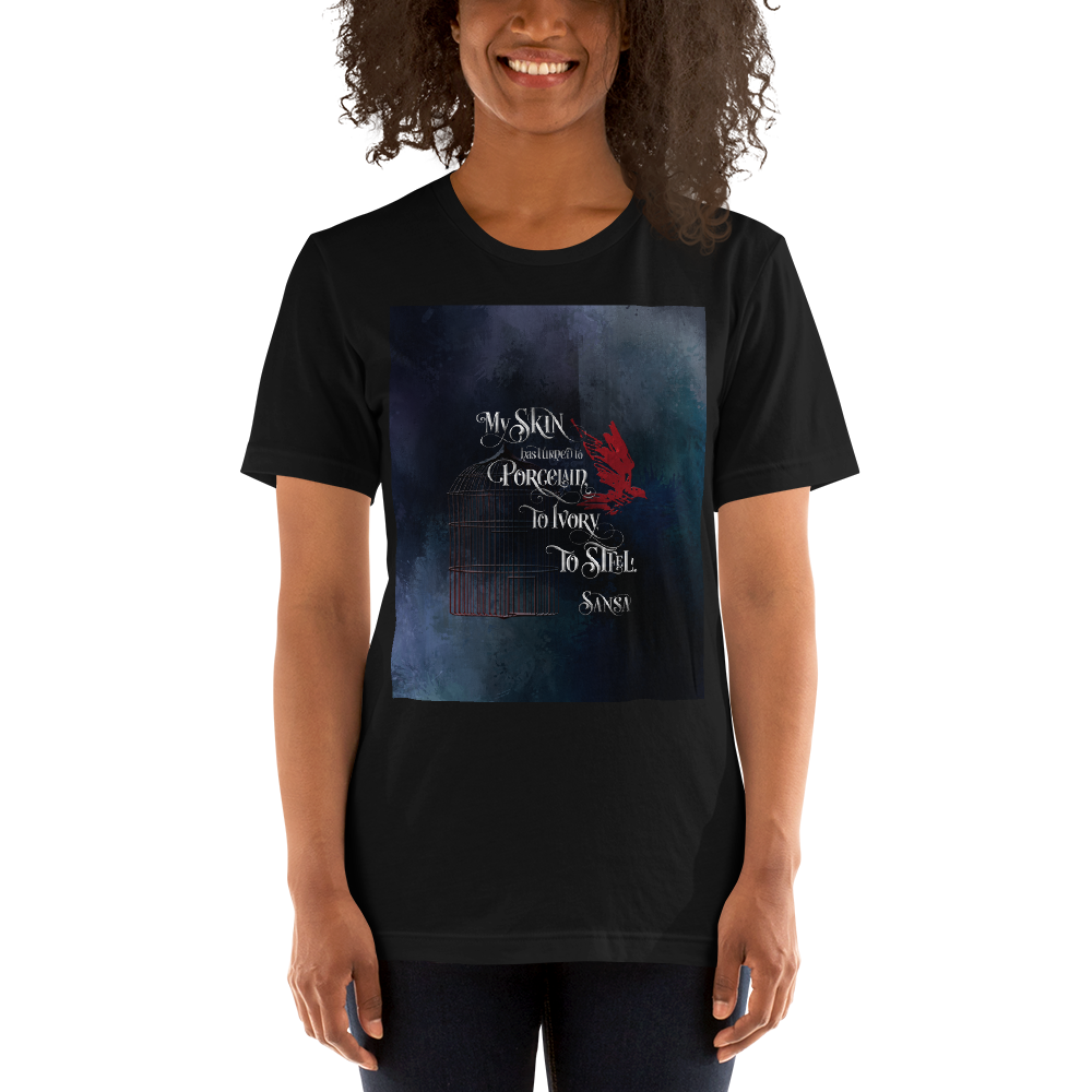 My skin has turned to porcelain... Sansa. Game of Thrones (A Song of Ice and Fire) Quote Unisex Short Sleeved Shirt - LitLifeCo.