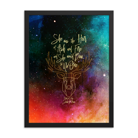 She was the heir of ash and fire... Heir of Fire (Throne of Glass Series) Quote Art Print