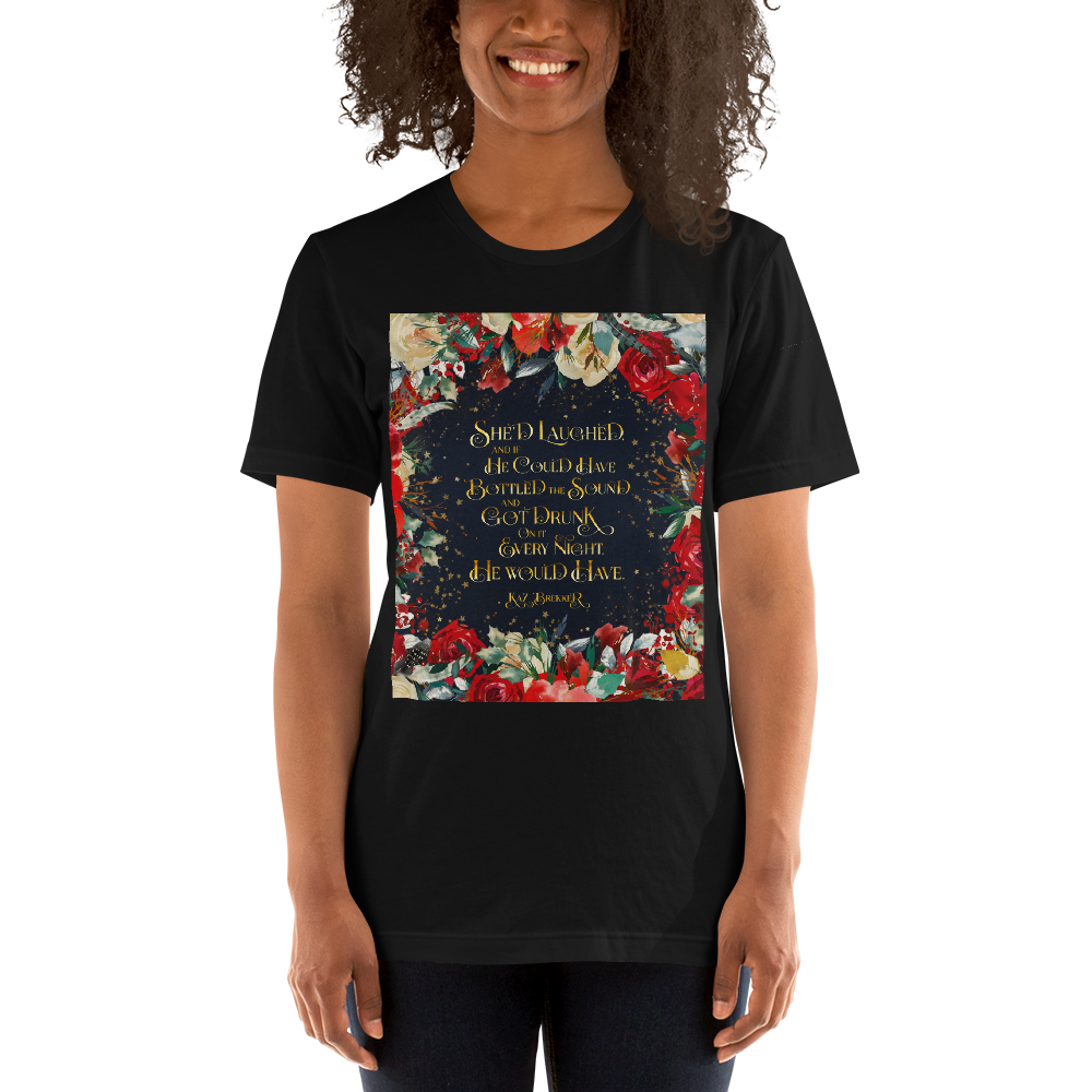 She'd laughed... Kaz Brekker Quote Unisex Short Sleeved Shirt - LitLifeCo.