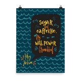 Sugar and caffeine... Percy Jackson Quote Art Print