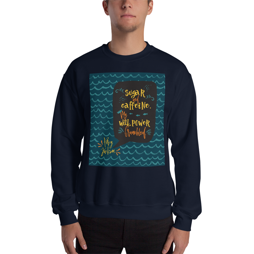 Sugar and caffeine... Percy Jackson Quote Unisex Sweatshirt - LitLifeCo.