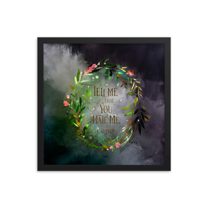 Tell me that you hate me. Cardan. The Wicked King Quote Art Print - LitLifeCo.