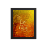 The Day Court Art Print