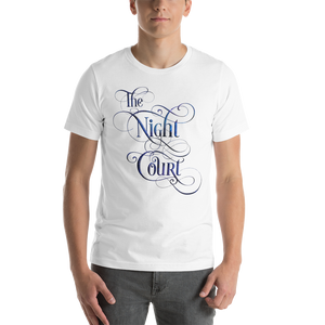 The Night Court Unisex Short Sleeved Shirt - LitLifeCo.