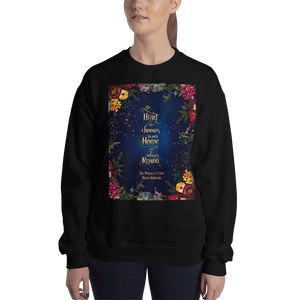 The heart chooses its own home... The Winner's Crime Quote Unisex Sweatshirt - LitLifeCo.