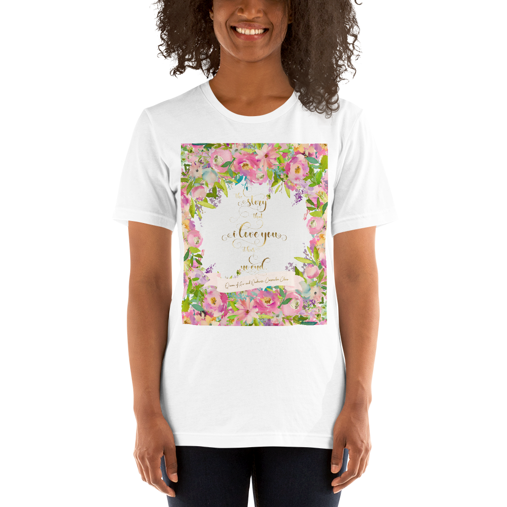 The story that I love you... Rosemary Herondale. Queen of Air and Darkness Quote Unisex Short Sleeved Shirt - LitLifeCo.