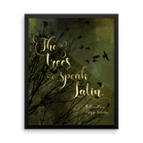 The trees speak Latin. The Raven Boys Quote Art Print - LitLifeCo.