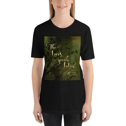 The trees speak Latin. The Raven Boys Quote Unisex Short Sleeved Shirt - LitLifeCo.
