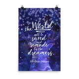 The world will be saved and remade by the dreamers. Empire of Storms Quote Art Print