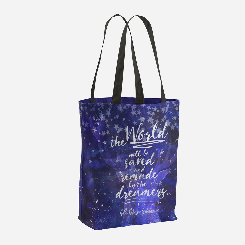 The world will be saved and remade by the dreamers. Empire of Storms Quote Tote Bag - LitLifeCo.