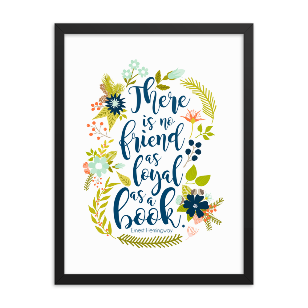 There is no friend... Ernest Hemingway Quote Art Print - LitLifeCo.
