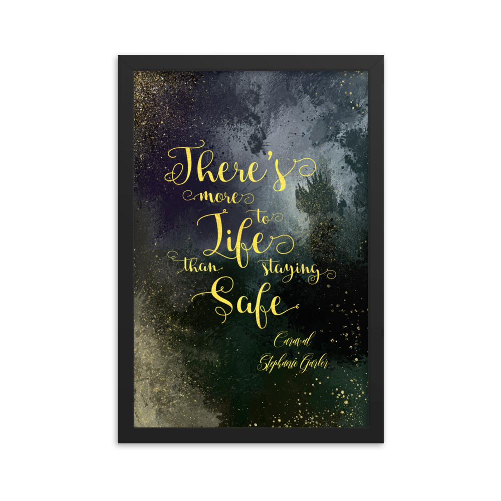 There's more to life than staying safe. Caraval Quote Art Print - LitLifeCo.