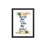 Though she be but little, she is fierce! Shakespeare Quote Art Print - LitLifeCo.