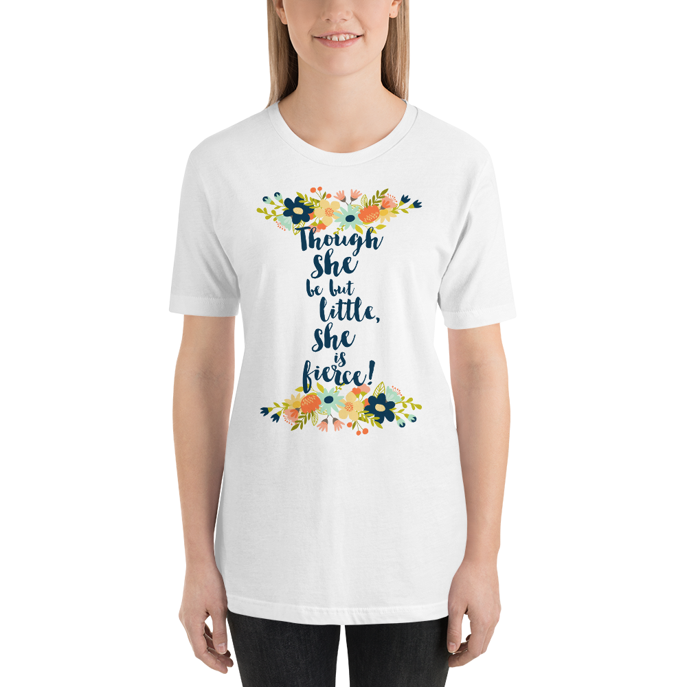 Though she be but little, she is fierce! Shakespeare Quote Unisex Short Sleeved Shirt