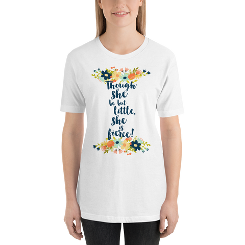 Though she be but little, she is fierce! Shakespeare Quote Unisex Short Sleeved Shirt - LitLifeCo.