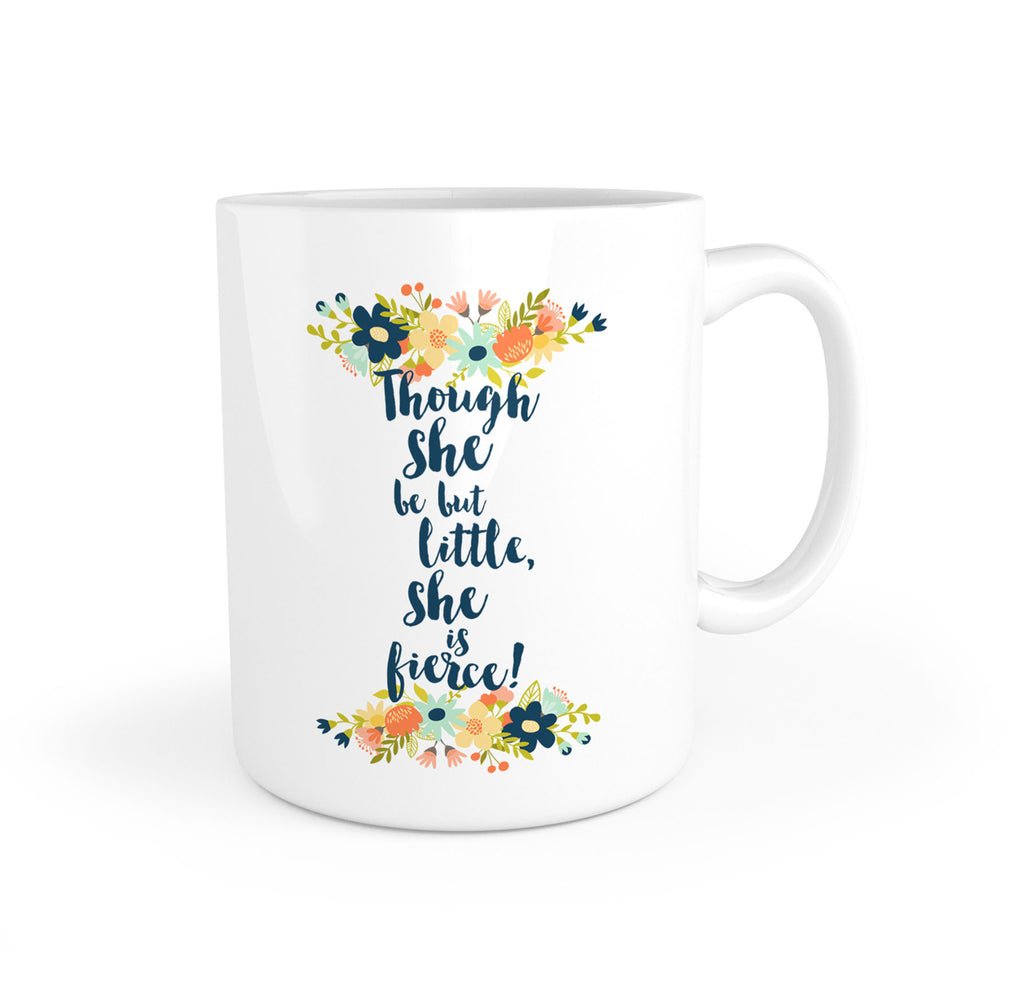 Though she be but little, she is fierce! Shakespeare Quote Mug - LitLifeCo.