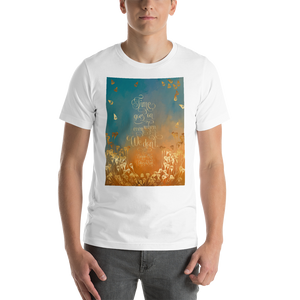 Time goes on... Unravel Me Quote Unisex Short Sleeved Shirt - LitLifeCo.