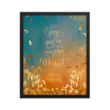Time goes on even when we don't. Unravel Me Quote Art Print