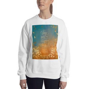 Time goes on even when we don't. Unravel Me Quote Unisex Sweatshirt - LitLifeCo.